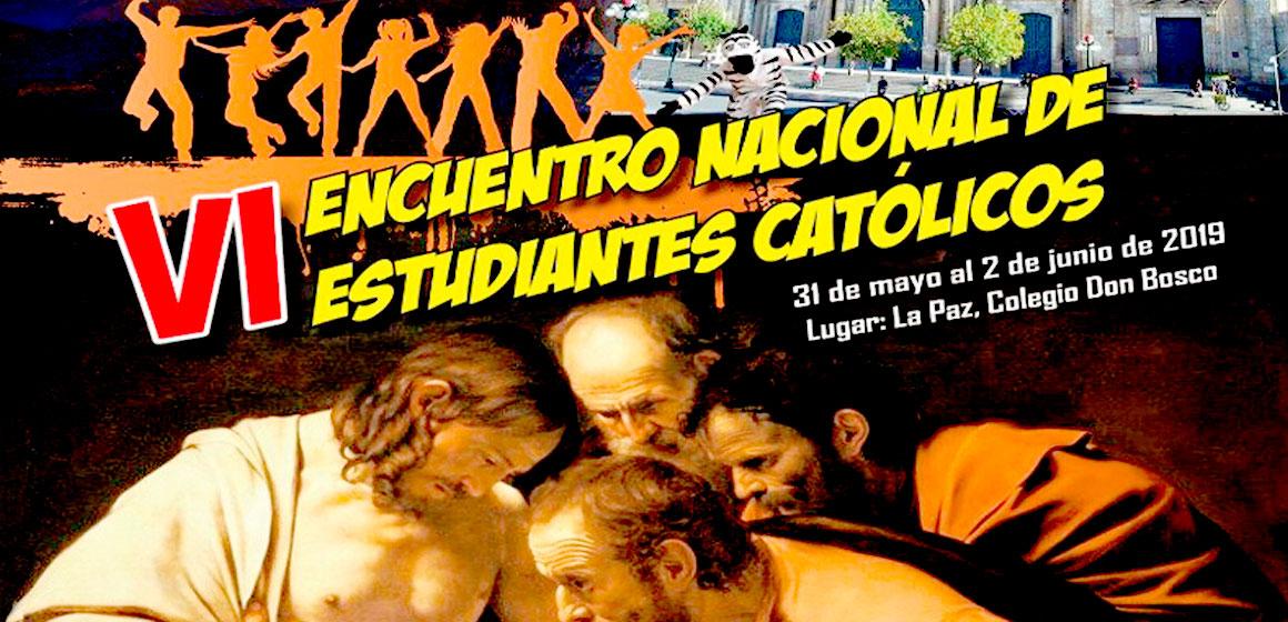 VI Encuentro Nacional de Estudiantes Católicos