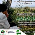 La CBR de Santa Cruz convocan a una jornada de reflexión sobre la amazonia.