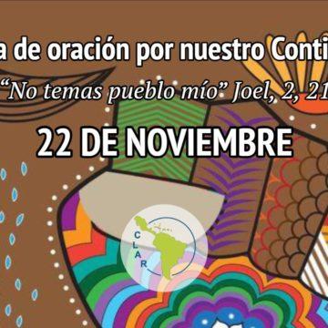 22 de noviembre la Vida consagrada está en vigilia de oración por el continente.